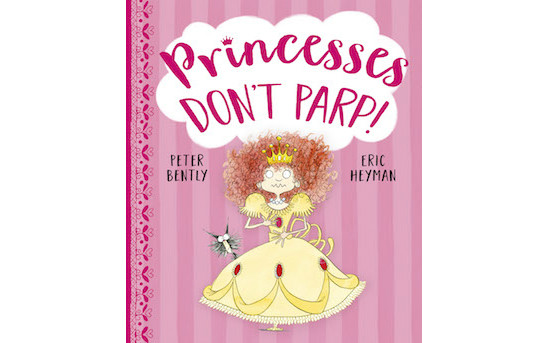 Princesses Don't Parp!